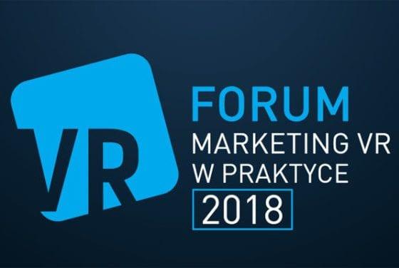 Zapraszamy na Forum Marketing VR W Praktyce